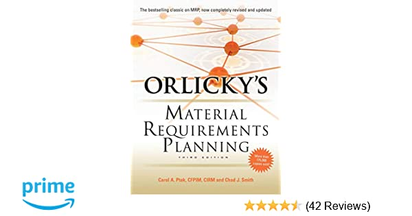 Orlickys Material Requirements Planning Third Edition Pdf