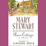 Rose Cottage | Mary Stewart