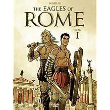 The Eagles of Rome - Book I (Les Aigles de Rome)