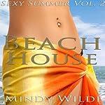 Beach House: Sexy Summer, Vol. 2 | Mindy Wilde