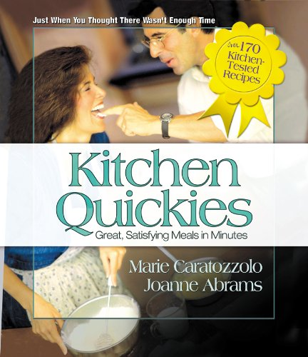Download Kitchen Quickies: Great, Satisfying Meals in Minutes ebook