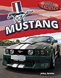 Mustang, Julia J. Quinlan, 1448874599
