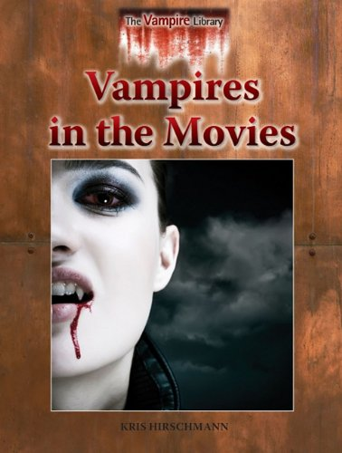 Read Online Vampires in the Movies (Vampire Library) pdf