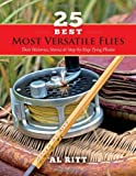 25 Best Most Versatile Flies, Al Ritt, 1939226082