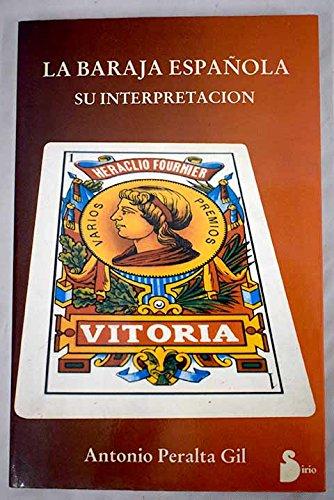 Libro La Baraja Española: Su Interpretacion (Spanish Book) by Antonio Peralta Gil