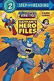 Batman's Hero Files (DC Super Friends) (Step into Reading)