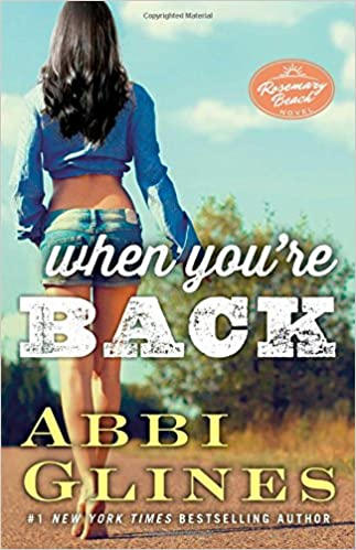 When Youre Back: A Rosemary Beach Novel (The Rosemary Beach Series)