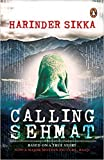 [by Harinder Sikka] Calling Sehmat by Harinder Sikka (Author) A Warning Paperback[2018]