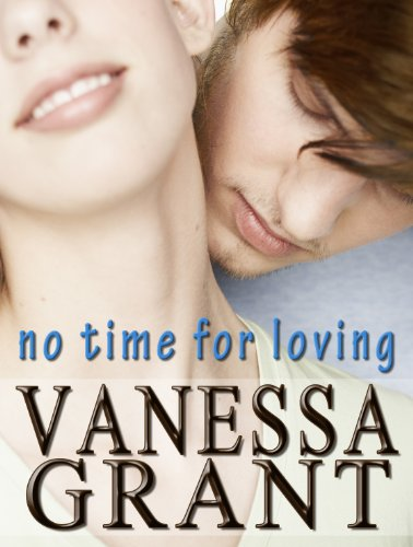 No Time for Loving (Time for Love Book 2)