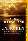 img - for Unbroken: A World War II Story of Survival, Resilience, and Redemption book / textbook / text book