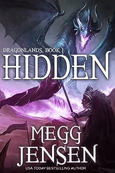 Hidden (Dragonlands Book 1) by [Jensen, Megg]