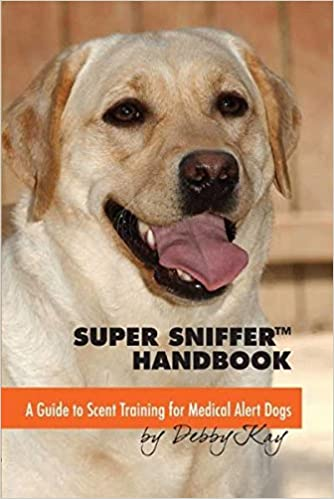 Super Sniffer Drill Book: A Workbook for Training Detector Dogs