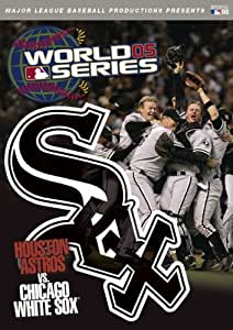 The Chicago White Sox: 2005 World Series Collector's Edition [DVD]
