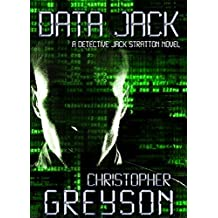 Detective Jack Stratton Mystery Thriller Series: DATA JACK
