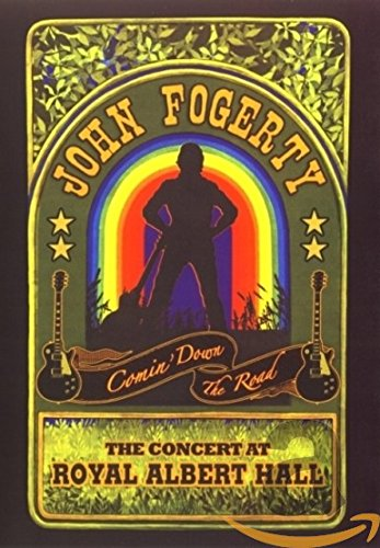John Fogerty: Comin' Down the Road: The Concert at Royal Albert Hall ()