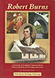 img - for Robert Burns: A Portrait of Scotland's National Bard with a Selection of His Songs and Verse book / textbook / text book