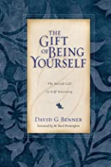 The Gift of Being Yourself: The Sacred Call to Self-Discovery Kindle Edition