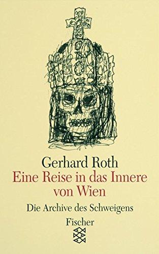 Eine Reise in das Innere von Wien: Essays