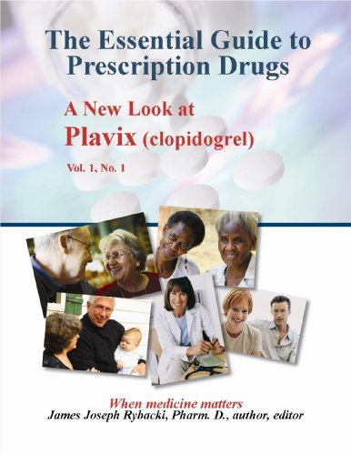 the-essential-guide-to-prescription-drugs-a-new-look-at-plavix-clopidogrel