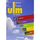 Manuel du pilote ULM (9e edition)