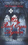 img - for His Red Eyes Again: A selection of vampire tales to celebrate the 40th anniversary of The Dracula Society by Barry McCann (2013-07-20) book / textbook / text book