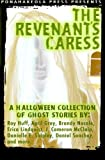 img - for The Revenant's Caress: A Halloween Collection of Ghost Stories (Volume 1) book / textbook / text book