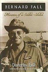Bernard Fall: Memories of a Soldier-Scholar