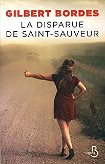 La disparue de Saint-Sauveur, Bordes, Gilbert