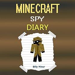 Diary of a Minecraft Spy