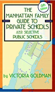 Manhattan family guide to private schools and selective public.