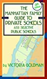 Manhattan Family Guide to Private Schools and