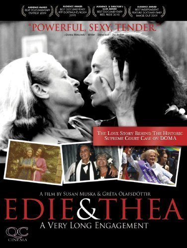 Edie & Thea: A Very Long Engagement by QC Cinema, Breaking Glass Pictures by Gr?ta ?lafsdottir Susan Muska