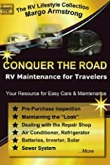 Conquer The Road: RV Maintenance for Travelers Paperback