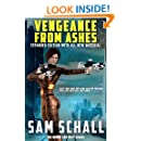 Vengeance from Ashes (Honor and Duty Book 1)