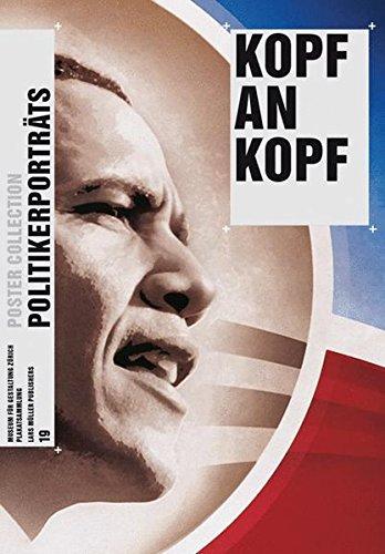 Kopf an Kopf: Politikerporträts (Poster Collection, Band 19)