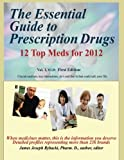 img - for The Essential Guide to Prescription Drugs (Volume 1) book / textbook / text book