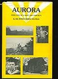 img - for Aurora : Rebellion of a Manitoba Farm Boy book / textbook / text book
