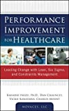 Performance Improvement for Healthcare 1st Edition
