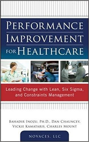 Amazon performance improvement for healthcare leading change performance improvement for healthcare leading change with lean six sigma and constraints management 1st edition fandeluxe Choice Image