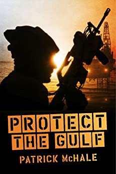 Protect The Gulf by [McHale, Patrick]