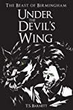 Under the Devil's Wing (The Beast of Birmingham Book 1)