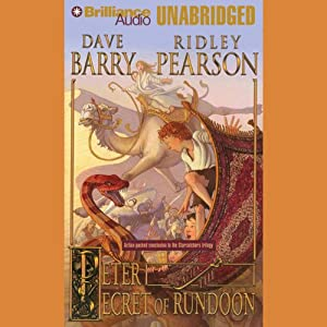 Peter and the Secret of Rundoon: The Starcatchers, Book 3 Audiobook by Dave Barry, Ridley Pearson Narrated by Jim Dale