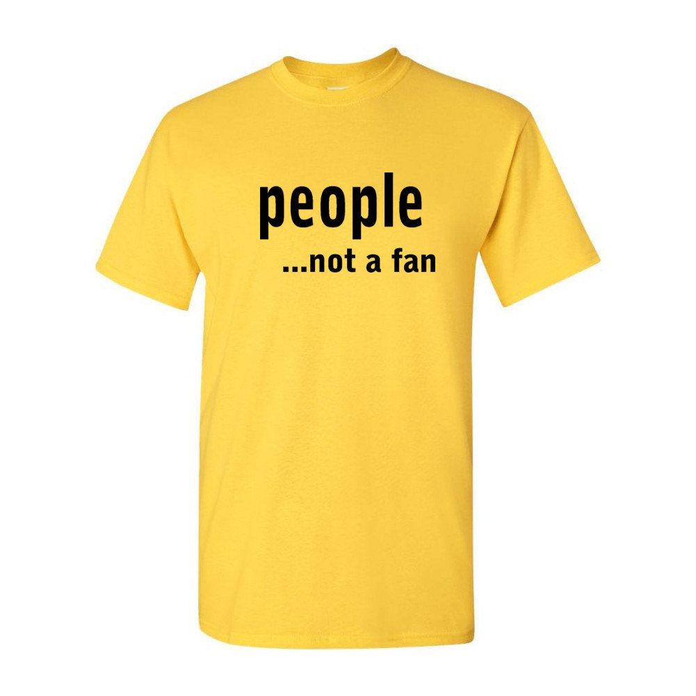 CheapAssTees People.Not A Fan Mens T-Shirts