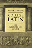 img - for College Latin: An Intermediate Course book / textbook / text book