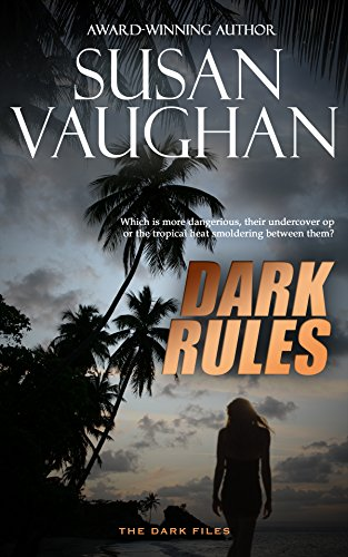 Dark Rules (The DARK Files Book 3) by [Vaughan,Susan]