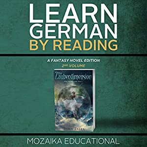 Learn German: By Reading Fantasy 2 (Lernen Sie Deutsch mit Fantasy Romanen) [German Edition] Audiobook