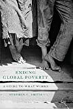Ending Global Poverty: A Guide to What Works