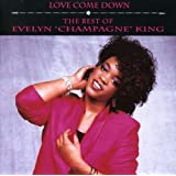 Love Come Down: The Best Of Evelyn Champagne King