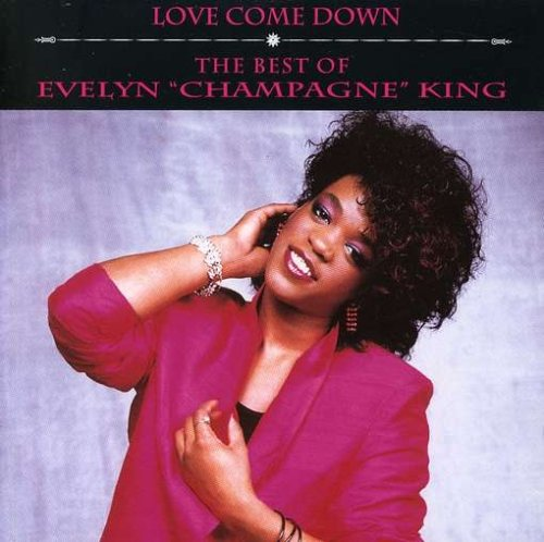 Evelyn Champagne King - Love Come Down The Best Of Evelyn