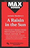 A Raisin in the Sun, Research & Education Association Editors and Maxine Morrin, 0878919457